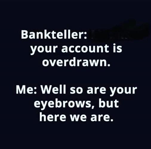 Overdrawn