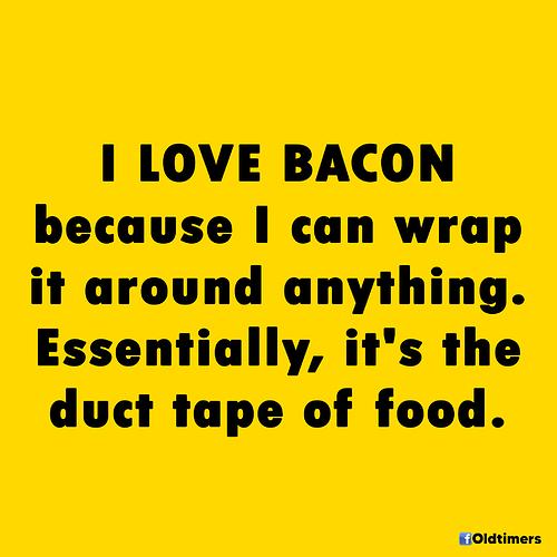 bacon%20duct%20tape%20meme