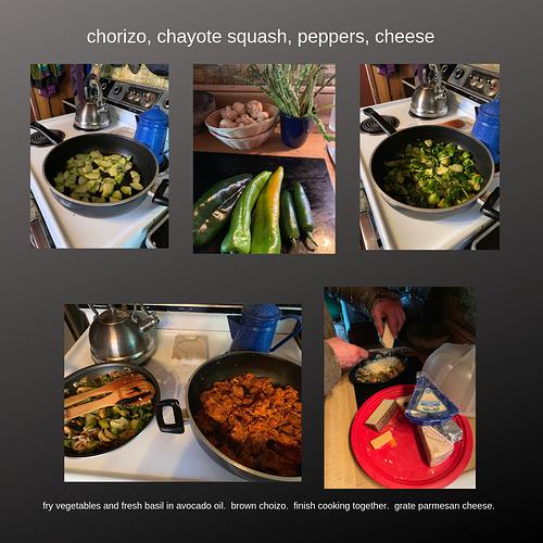 chorizo, chayote squash, peppers, cheese.jpg